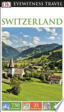 DK Eyewitness Travel Guide Switzerland Book