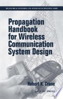 Propagation Handbook for Wireless Communication System Design