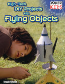 High-Tech DIY Projects with Flying Objects