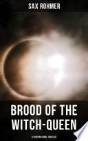Read Online Brood of the Witch-Queen (A Supernatural Thriller) For Free