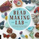 Bead Making Lab