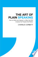 Read Online The Art of Plain Speaking For Free