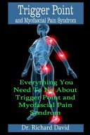 Trigger Point and Myofascial Pain Syndrome