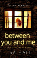 Between You and Me  Plus Extra Novel  Tell Me No Lies Book
