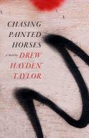 Chasing Painted Horses Pdf/ePub eBook