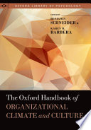 """The Oxford Handbook of Organizational Climate and Culture"" by Benjamin Schneider, Karen M. Barbera"