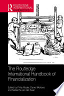 The Routledge International Handbook of Financialization