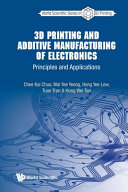 3D Printing and Additive Manufacturing of Electronics Book