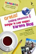 Gratis! Keliliing Indonesia & Belajar di Luar Negeri Karena Blog