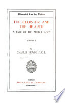 The cloister and the hearth, a tale of the middle ages