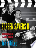 Screen Savers II: My Grab Bag of Classic Movies Pdf/ePub eBook