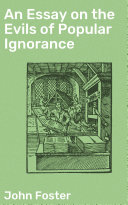 Pdf An Essay on the Evils of Popular Ignorance