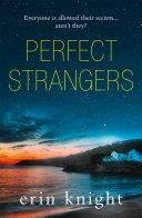 Perfect Strangers: an unputdownable read full of gripping secrets and twists [Pdf/ePub] eBook