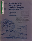 Wasatch Cache National Forest  N F    Land and Resource s  Management Plan  LRMP