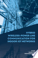 Hybrid Wireless Power Line Communications for Indoor IoT Networks