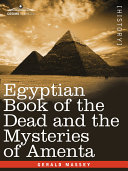 Egyptian Book of the Dead and the Mysteries of Amenta [Pdf/ePub] eBook