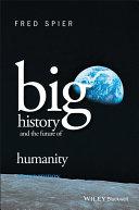 Big History and the Future of Humanity [Pdf/ePub] eBook