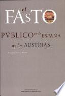 El fasto público en la España de los Austrias
