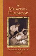 A Midwife's Handbook