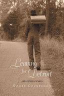 Leaving for Detroit