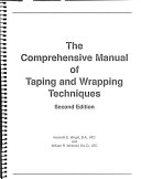 The Comprehensive Manual of Taping and Wrapping Techniques