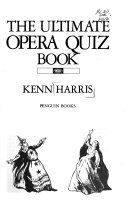 The Ultimate Opera Quiz Book