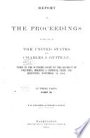 Report of the Proceedings in the Case of the United States Vs. Charles J. Guiteau