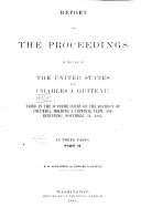 Report of the Proceedings in the Case of the United States Vs  Charles J  Guiteau