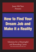 How to Find Your Dream Job and Make It a Reality