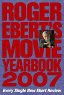 Roger Ebert's Movie Yearbook 2007 [Pdf/ePub] eBook