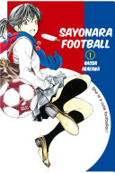 Sayonara, Football Volume 1
