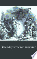The Shipwrecked mariner Book PDF
