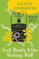 Aunt Dimity and the Wishing Well (Aunt Dimity Mysteries, Book 19)