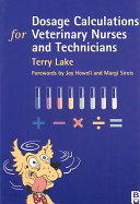 Dosage Calculations For Veterinary Nurses And Technicians