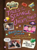 Gravity Falls Gravity Falls  Tales of the Strange and Unexplained Book