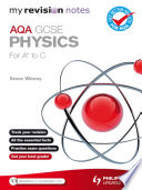 My Revision Notes Aqa Gcse Physics For A To C Epub