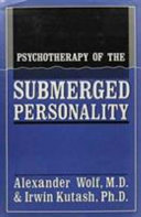 Psychotherapy of the Submerged Personality