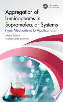 Aggregation of Luminophores in Supramolecular Systems Book