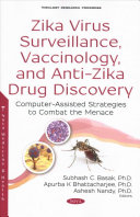 Zika Virus Surveillance  Vaccinology  and Anti Zika Drug Discovery Book