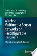 Wireless Multimedia Sensor Networks on Reconfigurable Hardware Book