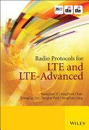 Radio Protocols for LTE and LTE Advanced