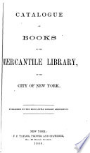 Catalogue of Books in the Mercantile Library  of the City of New York