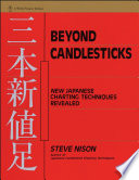 """Beyond Candlesticks: New Japanese Charting Techniques Revealed"" by Steve Nison"