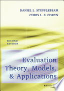 Evaluation Theory  Models  and Applications Book