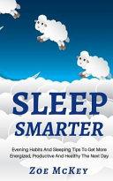 Sleep Smarter