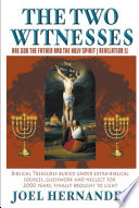 The Two Witnesses are God the Father and The Holy Spirit   Revelation 11