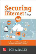 Securing the Internet of Things: An End-to-End Strategy Guide for Product and Service Security