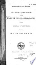Annual Report of the Board of Indian Commissioners to the Secretary of the Interior