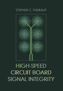 High speed Circuit Board Signal Integrity