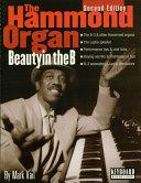 The Hammond Organ - Beauty in the B